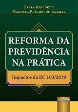 Capa do livro: Reforma da Previdência na Prática, Carla Benedetti e Manoela Plácido do Amaral