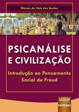 Capa do livro: Psicanálise e Civilização, Moisés do Vale dos Santos