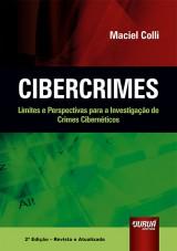 Capa do livro: Cibercrimes, 2ª Edição - Revista e Atualizada, Maciel Colli