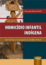 Capa do livro: Homicídio Infantil Indígena, Alessandra Matos Portella