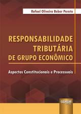 Capa do livro: Responsabilidade Tributária de Grupo Econômico, Rafael Oliveira Beber Peroto
