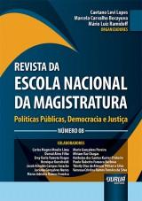 Capa do livro: Revista da Escola Nacional da Magistratura - Número 08, Organizadores: Caetano Levi Lopes, Marcela Carvalho Bocayuva e Mário Luiz Ramidoff