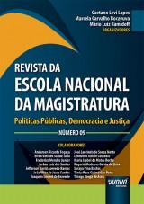 Capa do livro: Revista da Escola Nacional da Magistratura - Número 09, Organizadores: Caetano Levi Lopes, Marcela Carvalho Bocayuva e Mário Luiz Ramidoff