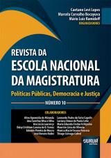 Capa do livro: Revista da Escola Nacional da Magistratura - Número 10, Organizadores: Caetano Levi Lopes, Marcela Carvalho Bocayuva e Mário Luiz Ramidoff