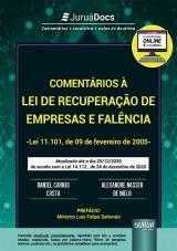 Capa do livro: Comentários à Lei de Recuperação de Empresas e Falência - Lei 11.101, de 09 de fevereiro de 2005 - de acordo com a Lei 14.112, de 24 de dezembro de 2020, Daniel Carnio Costa e Alexandre Correa Nasser de Melo
