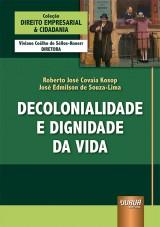 Capa do livro: Decolonialidade e Dignidade da Vida, Roberto José Covaia Kosop e José Edmilson de Souza-Lima