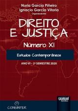 Capa do livro: Direito e Justiça - Ano VI - XI - 2º Semestre 2020, Organizadores: Nuria García Piñeiro e Ignacio García Vitoria
