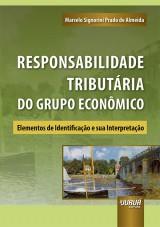 Capa do livro: Responsabilidade Tributária do Grupo Econômico, Marcelo Signorini Prado de Almeida