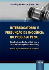 Capa do livro: Interrogatório e Presunção de Inocência no Processo Penal, Conrado José Neto de Queiroz Reis