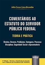 Capa do livro: Comentários ao Estatuto do Servidor Público Federal - Teoria e Prática, Júlio Cezar Lima Brandão