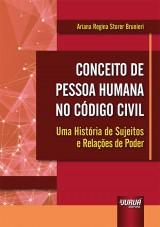 Capa do livro: Conceito de Pessoa Humana no Código Civil, Ariana Regina Storer Brunieri