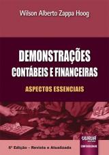 Capa do livro: Demonstrações Contábeis e Financeiras, 6ª Edição - Revista e Atualizada, Wilson Alberto Zappa Hoog