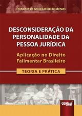 Capa do livro: Desconsideração da Personalidade da Pessoa Jurídica, Francisco de Assis Basilio de Moraes
