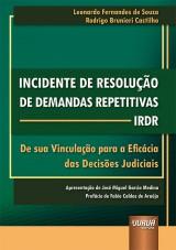 Capa do livro: Incidente de Resolução de Demandas Repetitivas - IRDR, Leonardo Fernandes de Souza e Rodrigo Brunieri Castilho