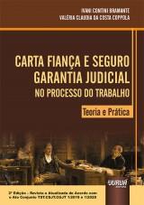 Capa do livro: Carta fiança e Seguro Garantia Judicial no Processo do Trabalho, Ivani Contini Bramante e Valéria Claudia da Costa Coppola