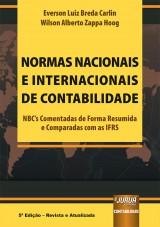 Capa do livro: Normas Nacionais e Internacionais de Contabilidade, 5ª Edição - Revista e Atualizada, Everson Luiz Breda Carlin e Wilson Alberto Zappa Hoog