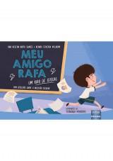 Capa do livro: Meu amigo Rafa - Um Raio de Cuecas, Ana Helena Rotta Soares e Renata Teixeira Villarim – Ilustradora: Fernanda Monteiro