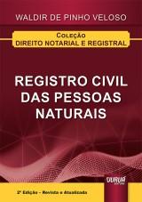 Capa do livro: Registro Civil das Pessoas Naturais, 2ª Edição - Revista e Atualizada, Waldir de Pinho Veloso