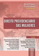 Capa do livro: Direito Previdenciário das Mulheres, Coordenadoras: Adriane Bramante e Priscilla Simonato