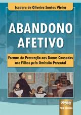 Capa do livro: Abandono Afetivo, Isadora de Oliveira Santos Vieira