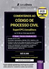 Capa do livro: Comentários ao Código de Processo Civil - SuperCPC/JuruáDocs - Lei 13.105, de 16 de março de 2015, Renê Hellman