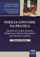 Capa do livro: Perícia Contábil na Prática - Teoria e Prática, Sergio Henrique Miranda de Sousa - Colaboradora: Uliana Ferreira Lara do Espirito Santo
