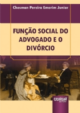 Capa do livro: Função Social do Advogado e o Divórcio - Minibook, Chesman Pereira Emerim Junior