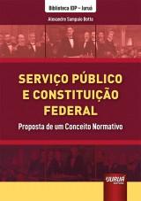 Capa do livro: Serviço Público e Constituição Federal, Alexandre Sampaio Botta