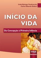 Capa do livro: Início da Vida, Linda Bottega Vendruscolo e Carlos Eduardo Gubert
