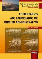 Capa do livro: Comentários aos Enunciados de Direito Administrativo, Coordenadores: Fábio Lins de Lessa Carvalho e Janaina Helena de Freitas