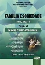 Capa do livro: Família e Sociedade - Passo a Passo - Volume VI, Coordenadoras: Amini Haddad Campos e Rosa Graciéla de Campos Lopes