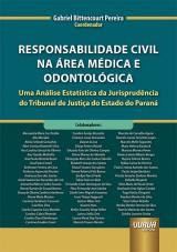 Capa do livro: Responsabilidade Civil na Área Médica e Odontológica, Coordenador: Gabriel Bittencourt Pereira