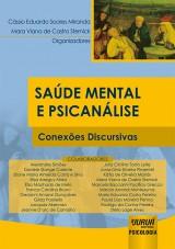 Capa do livro: Saúde Mental e Psicanálise, Organizadores: Cássio Eduardo Soares Miranda e Mara Viana de Castro Sternick