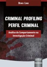 Capa do livro: Criminal Profiling - Perfil Criminal, Denis Lino