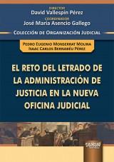 Capa do livro: El Reto del Letrado de la Administración de Justicia en la Nueva Oficina Judicial, Pedro Eugenio Monserrat Molina e Isaac Carlos Bernabéu Pérez