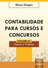 Capa do livro: Contabilidade para Cursos e Concursos - Volume 01, Gilson Chagas
