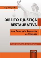 Capa do livro: Direito e Justiça Restaurativa, Diego Dall´Agnol Maia