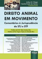 Capa do livro: Direito Animal em Movimento, Coordenadores: Arthur H. P. Regis e Camila Prado dos Santos