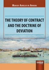 Capa do livro: The Theory of Contract and the Doctrine of Deviation, Marcos Aurelio de Arruda