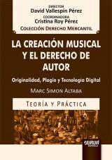 Capa do livro: La Creación Musical y el Derecho de Autor, Marc Simon Altaba