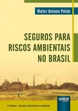 Capa do livro: Seguros para Riscos Ambientais no Brasil, Walter Antonio Polido