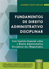 Capa do livro: Fundamentos de Direito Administrativo Disciplinar, 5ª Edição - Revista e Atualizada - 2021, Sandro Lucio Dezan