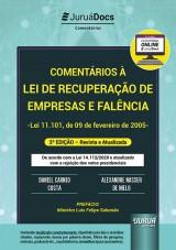 Capa do livro: Comentários à Lei de Recuperação de Empresas e Falência - Lei 11.101, de 09 de fevereiro de 2005, Daniel Carnio Costa e Alexandre Correa Nasser de Melo