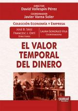 Capa do livro: El Valor Temporal del Dinero, Directores: José B. Sáez e Francesc J. Ortí – Coordinadora: Laura González-Vila