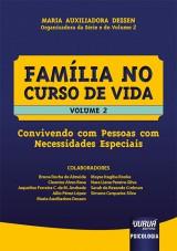 Capa do livro: Família no Curso de Vida - Volume 2, Organizadora da Série e do Volume 2: Maria Auxiliadora Dessen