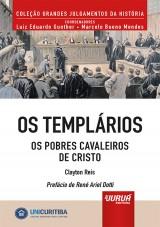 Capa do livro: Templários, Os - Os Pobres Cavaleiros de Cristo - Minibook, Clayton Reis