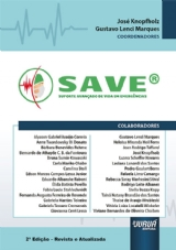 Capa do livro: SAVE® - Suporte Avançado de Vida em Emergência, 2ª Edição - Revista e Atualizada, Coordenadores: José Knopfholz e Gustavo Lenci Marques