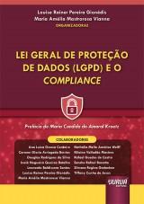 Capa do livro: Lei Geral de Proteção de Dados (LGPD) e o Compliance, Organizadoras: Louise Rainer Pereira Gionédis e Maria Amélia Mastrorosa Vianna