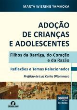 Capa do livro: Adoção de Crianças e Adolescentes, Marta Wiering Yamaoka