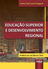 Capa do livro: Educação Superior e Desenvolvimento Regional, Ivany Coeli Leal Coragem